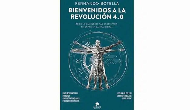 """Fernando Botella: """"Bienvenidos a la revolución 4.0"""""""