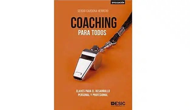 Sergio Cardona Herrero: Coaching para todos. Claves para el desarrollo personal