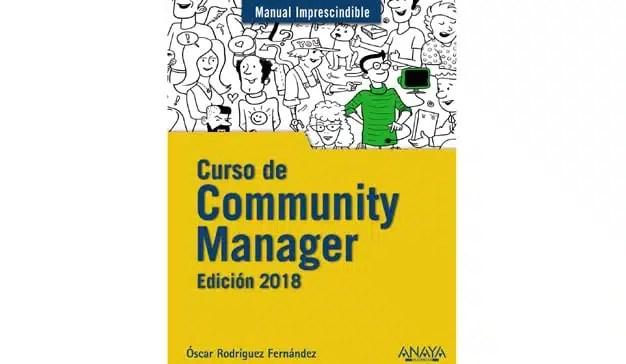 Óscar Rodríguez Fernández: Curso de Community Manager. Edición 2018