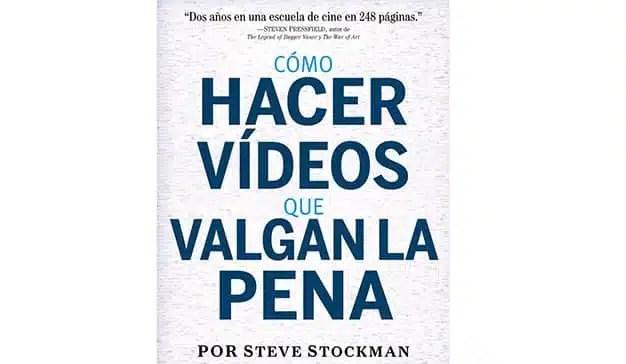 Steve Stockman: Cómo hacer vídeos que valgan la pena
