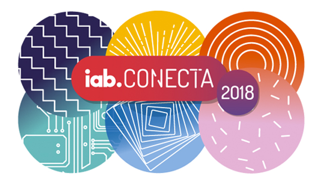IAB Conecta 2018: el evento del Marketing y la Publicidad Digital