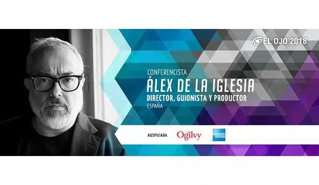 El Ojo 2018 presenta a Álex de la Iglesia como Conferencista