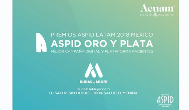 Acuam® HealthCare gana el Oro y Plata en los premios ASPID México