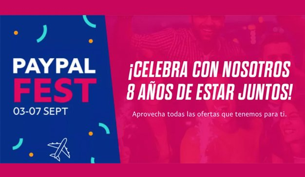 Llega el #PayPalFest, 4 días de descuentos y cupones para sus usuarios