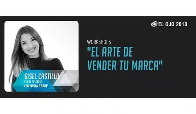 Gisel Castillo presenta su Workshop en #ElOjo2018