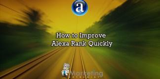 How to Improve Alexa Traffic Rank Quickly