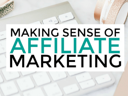 Making Sense of Affiliate Marketing Course – Review