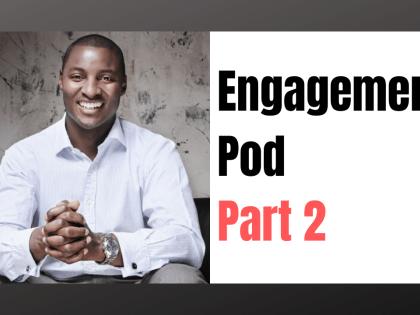 LinkedIn: Inside an Engagement Pod- Part 2