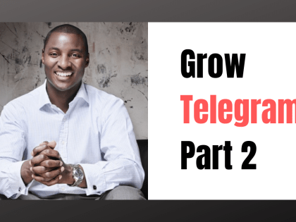 How to use Telegram for New Business – Part 2