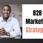 B2B-Marketing-Strategies-What-are-they