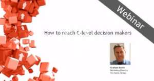 Webinar: How to reach C-level decision makers