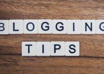 4 Blogging Tips To Start Making Money Online