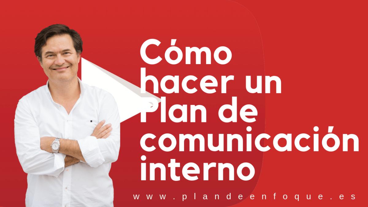 Cómo hacer un plan de comunicación interno