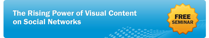 Free Seminar on March 6 :: The Rising Power of Visual Content on Social Networks