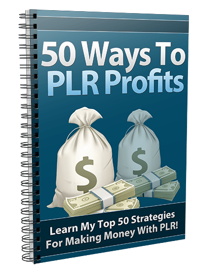 50 ways to plr profits