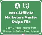 2021 Affiliate Marketers Master Swipe