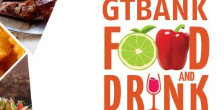 GTBank Food And Drink Fair Set To Hold For 3 Days-marketingspace.com.ng