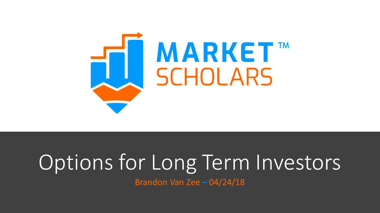 Options for Long Term Investors – recording & trade info – 04/24/18 via @https://www.pinterest.com/market_scholars