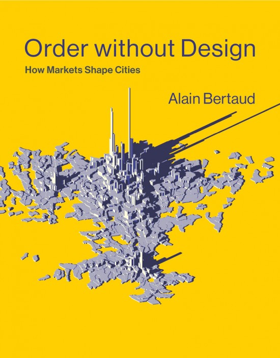 """Order without Design: How Markets Shape Cities"" Out Today"