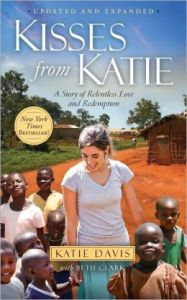 The story of Katie Davis in Uganda.