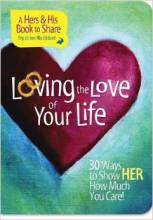 Loving the Love of Your Life by Mark Gilroy