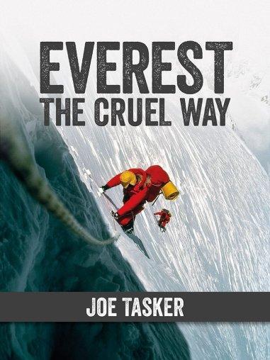 Everest The Cruel Way by Joe Tasker