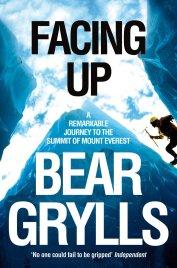 Facing Up by Bear Grylls