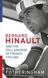 Bernard Hinault by William Fotheringham