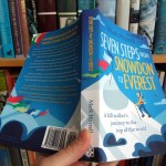 Seven Steps from Snowdon to Everest: Pride of place on any bookshelf