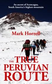 The True Peruvian Route: Aconcagua, South America's highest mountain