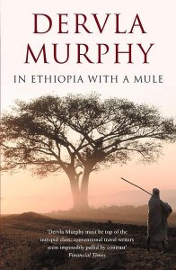 In Ethiopia With a Mule by Dervla Murphy