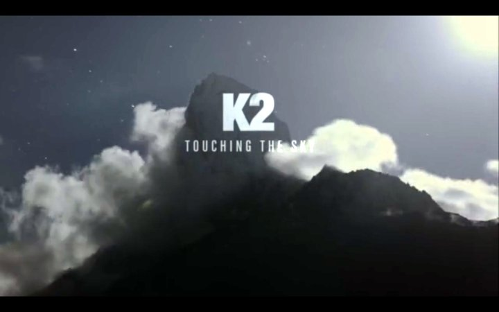 K2: Touching The Sky