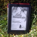 The Last Great Mountain on my last great Kindle