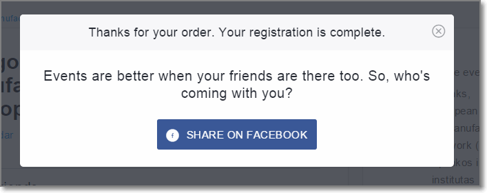 When a visitor books tickets using Eventbrite for an upcoming concert or conference, the website automatically prompts the customer to share that they've purchased event tickets on Facebook