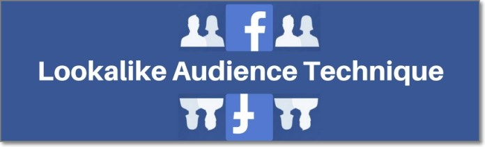 Facebook Lookalike Audience Technique to Promote Your Posts in Front of Highly Targeted Audiences for a Very Cheap Cost