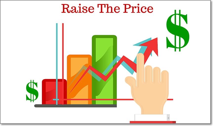 Raise the Price