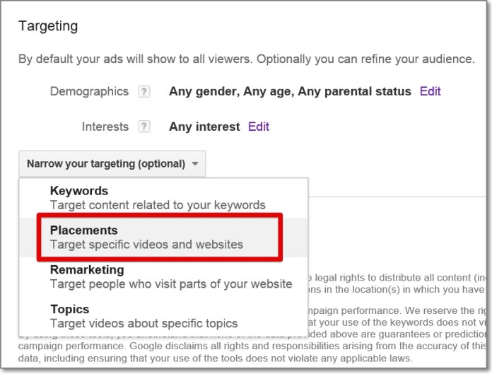 Youtube Ads targeting. In the next step look for a `Targeting' option and choose `Placements'
