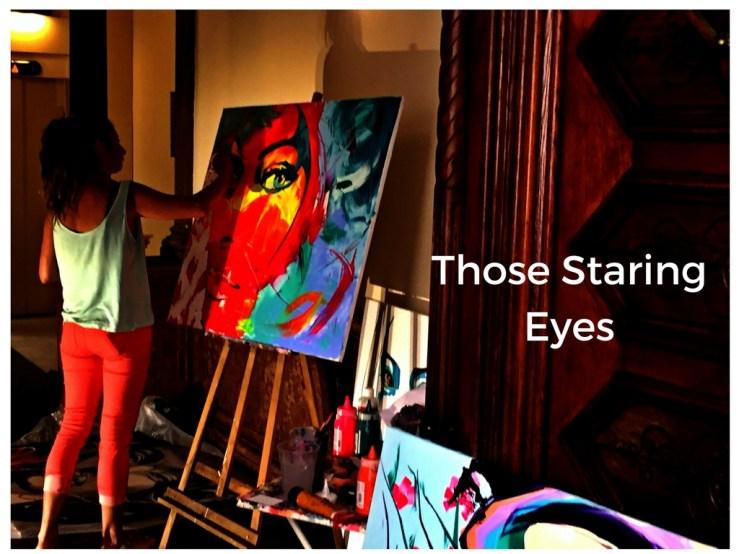 Those Staring Eyes