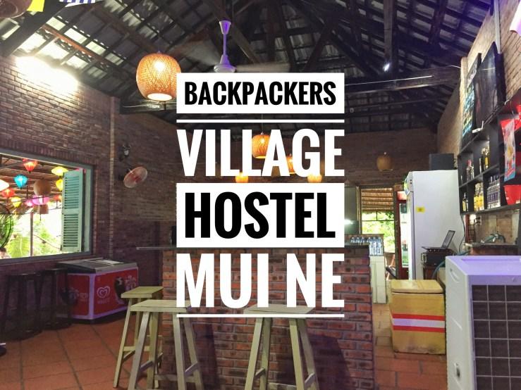 Backpackers Village Hostel Mui Ne Review Mark My Adventure