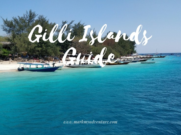 Gilli Islands Travel Guide Mark My Adventure