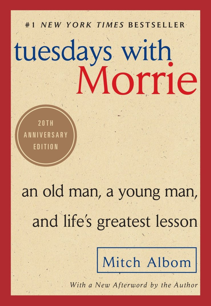 Tuesdays With Morrie Mark My Adventure
