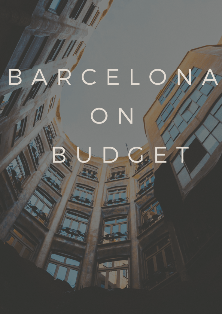 Barcelona Budget Mark My Adventure