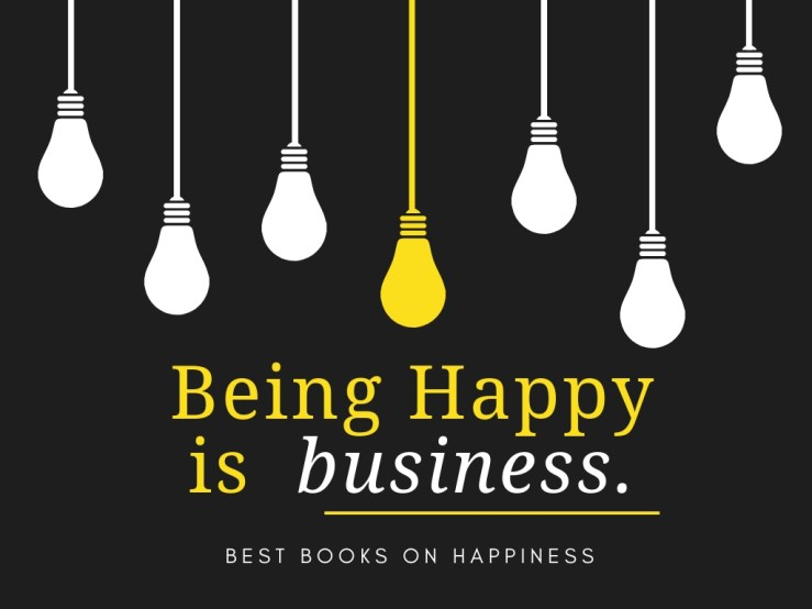 Books On Happiness Mark My Adventure