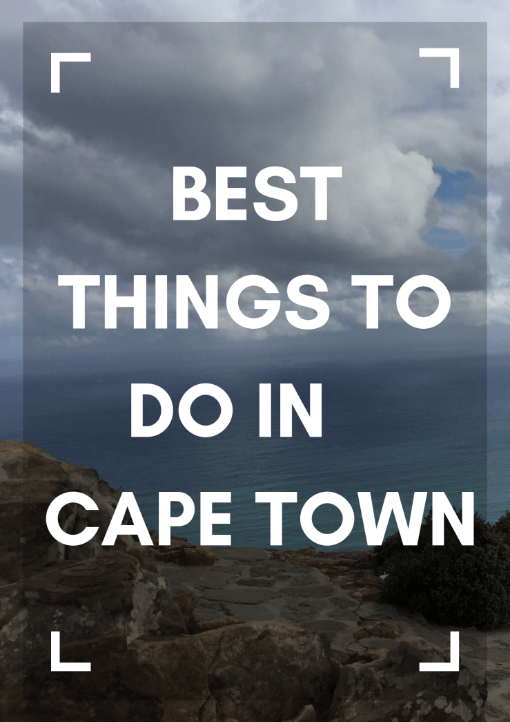 Best Things To Do In Cape Town Mark My Adventure