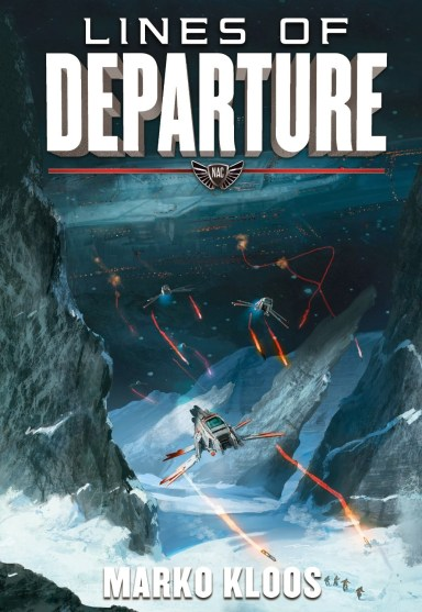 Lines of Departure (Marko Kloos)