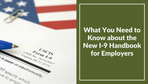 What You Need to Know about the New I-9 Handbook for Employers