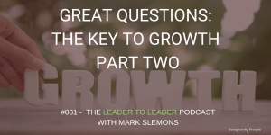 LTL_GREAT_QUESTIONS_THE_KEY_TO_GROWTH_PART_TWO_cmp