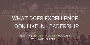 LTL_WHAT_DOES_EXCELLENCE_LOOK_LIKE_IN_LEADERSHIP_cmp