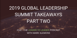 LTL_GLOBAL_LEADERSHIP_SUMMIT_TAKEAWAYS_PART_TWO_cmp