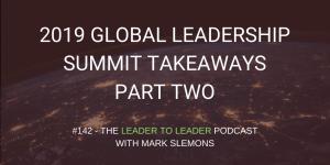 LTL_GLOBAL_LEADERSHIP_SUMMIT_TAKEAWAYS_PART_TWO_cmp